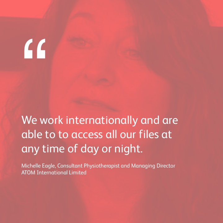 We work internationally and are able to access all our files at any time of day or night.